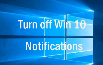 How to Disable/Turn off Unnecessary Notifications In Windows 10