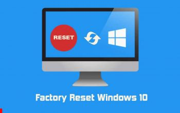 How to Factory Reset Windows 10 Direct and Easy