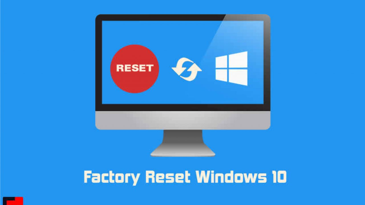 How to Factory Reset Windows 10 Direct and Easy Cover