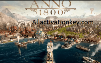 Anno 1800 Crack with Activation Key Free Download Full Version Latest 2021